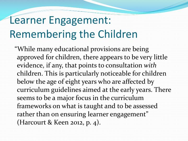 Learner Engagement: Remembering the Children
