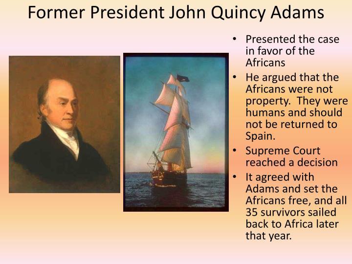 Former President John Quincy Adams