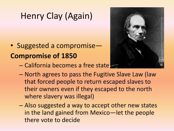 Henry Clay (Again)