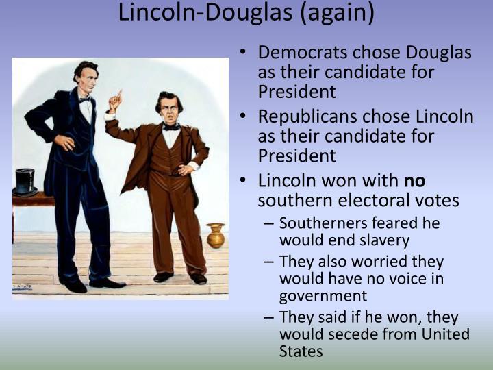 Lincoln-Douglas (again)