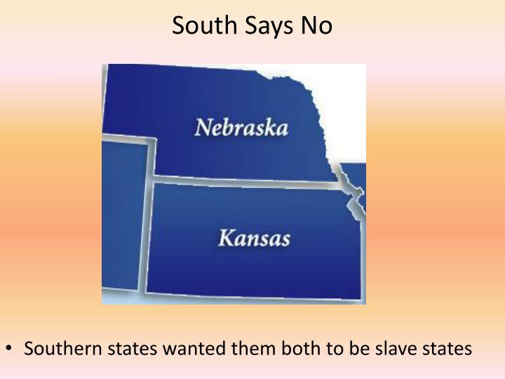 South Says No