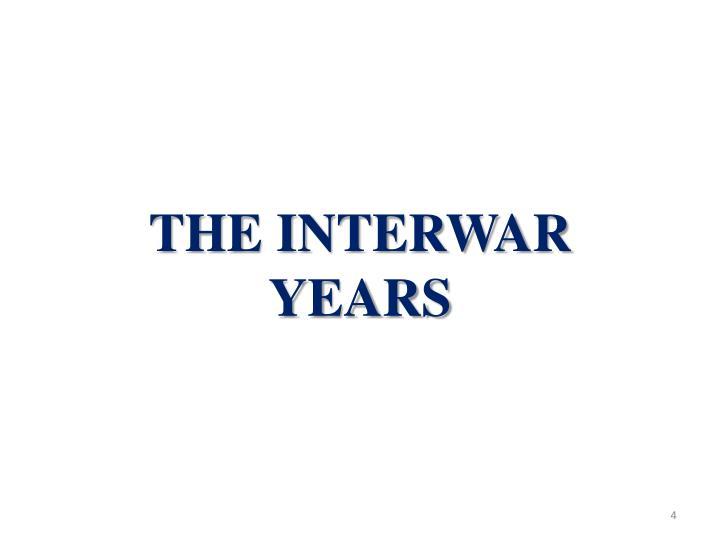 The Interwar Years
