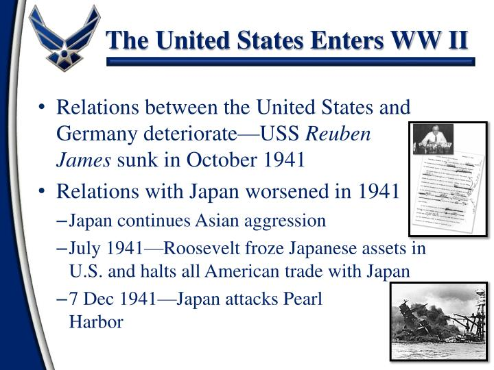 The United States Enters WW II