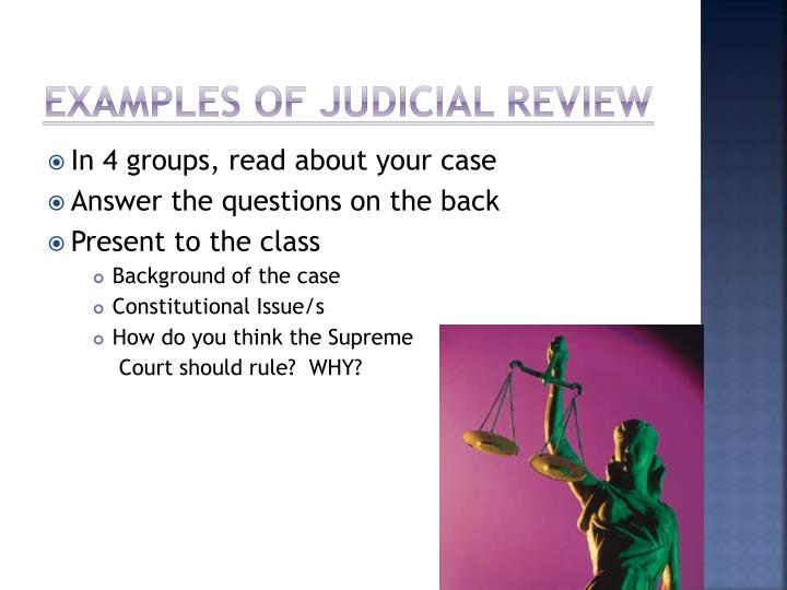 explain judicial review using two case Judicial restraint: judicial restraint, a procedural or substantive approach to the exercise of judicial review as a procedural doctrine, the principle of restraint urges judges to refrain from deciding legal issues, and especially constitutional ones, unless the decision is necessary to the resolution of a concrete.