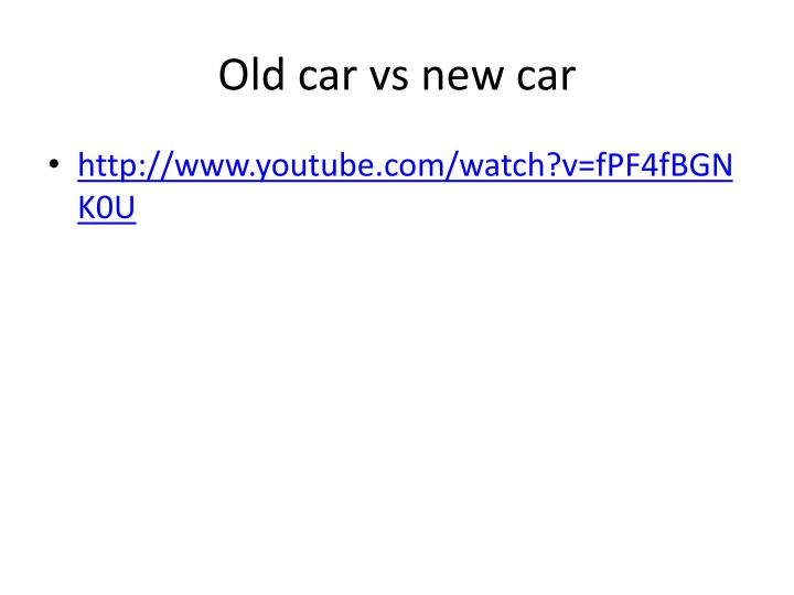 old car vs new car n.
