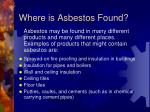 where is asbestos found1