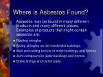 where is asbestos found2