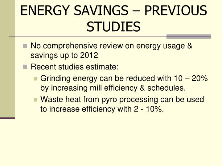 ENERGY SAVINGS – PREVIOUS STUDIES