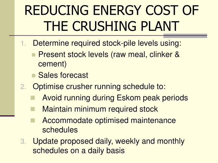REDUCING ENERGY COST OF THE CRUSHING PLANT