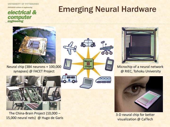Emerging neural hardware
