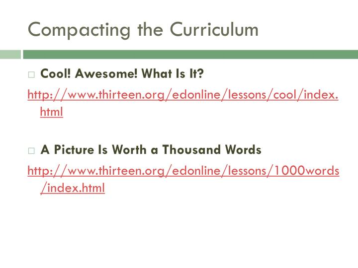 Compacting the Curriculum