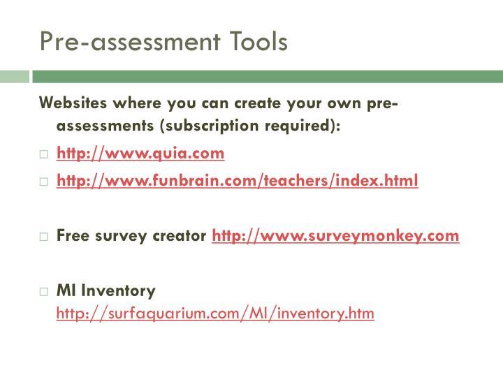 Pre-assessment Tools