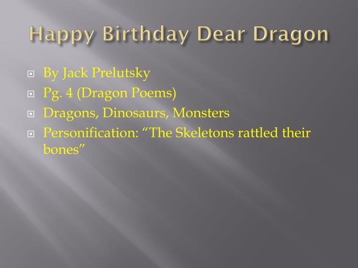 Happy Birthday Dear Dragon
