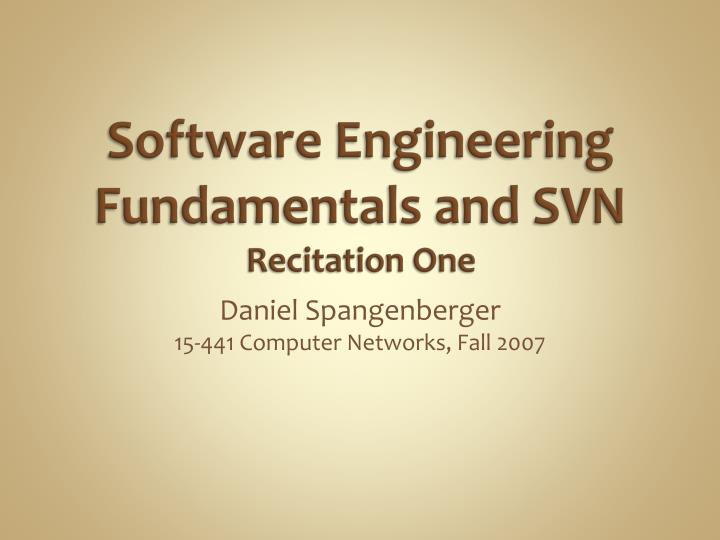 software engineering fundamentals and svn recitation one n.