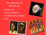 the influence of african art