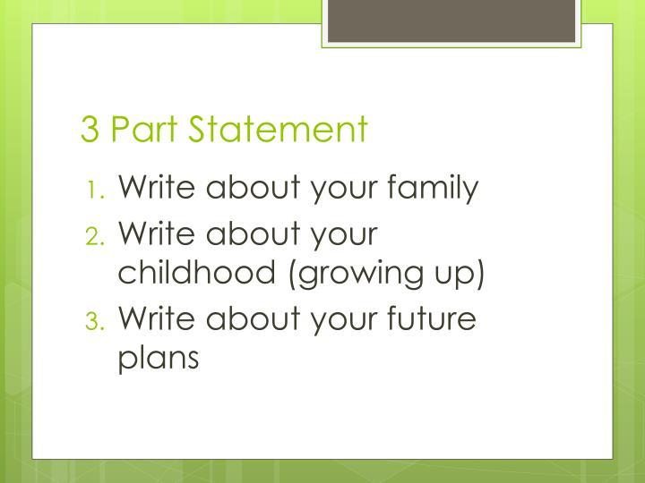 3 Part Statement