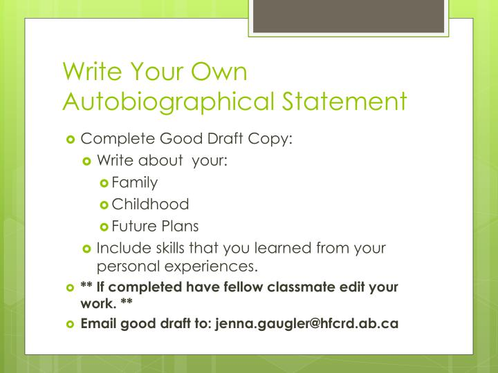 Write Your Own Autobiographical Statement