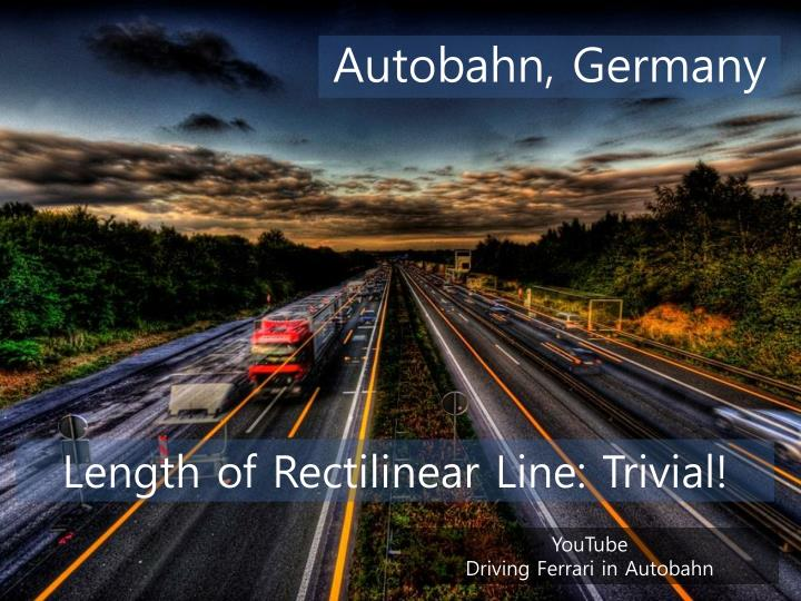 Length of Rectilinear Line: Trivial!