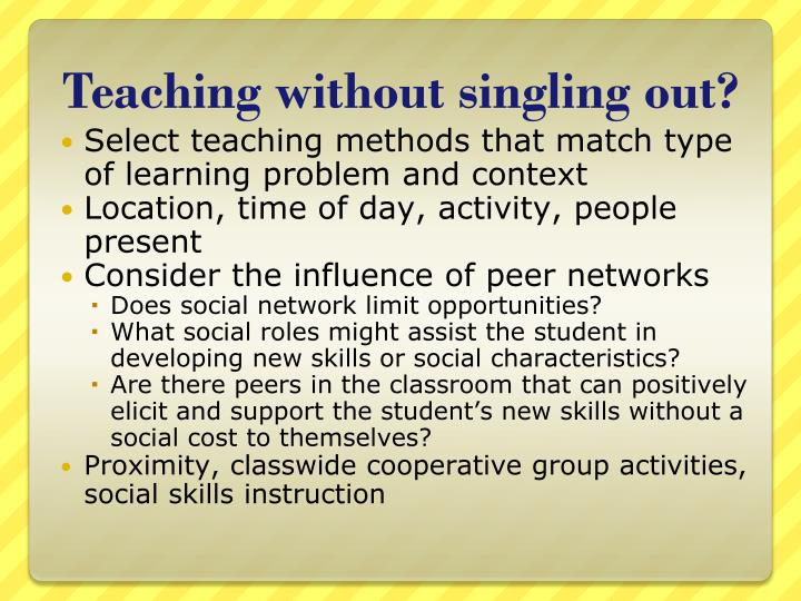 Teaching without singling out?