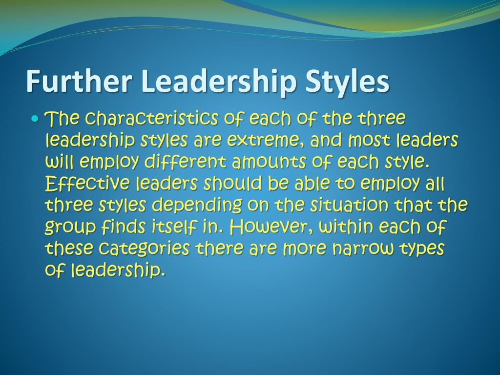 PPT - Leadership Styles PowerPoint Presentation - ID:2849429