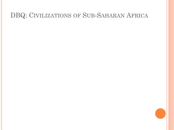 Dbq civilizations of sub saharan africa