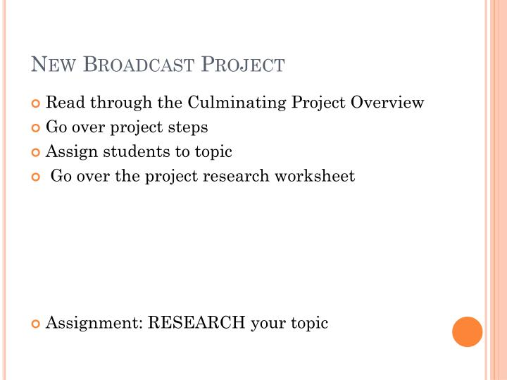 New Broadcast Project
