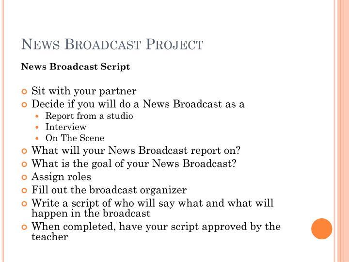 News Broadcast Project