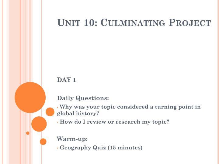 Unit 10 culminating project1