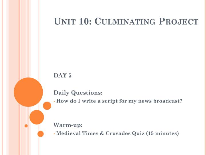 Unit 10: Culminating Project