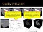 quality evaluation