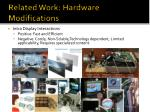 related work hardware modifications