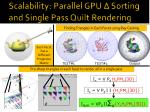 scalability parallel gpu sorting and single pass quilt rendering