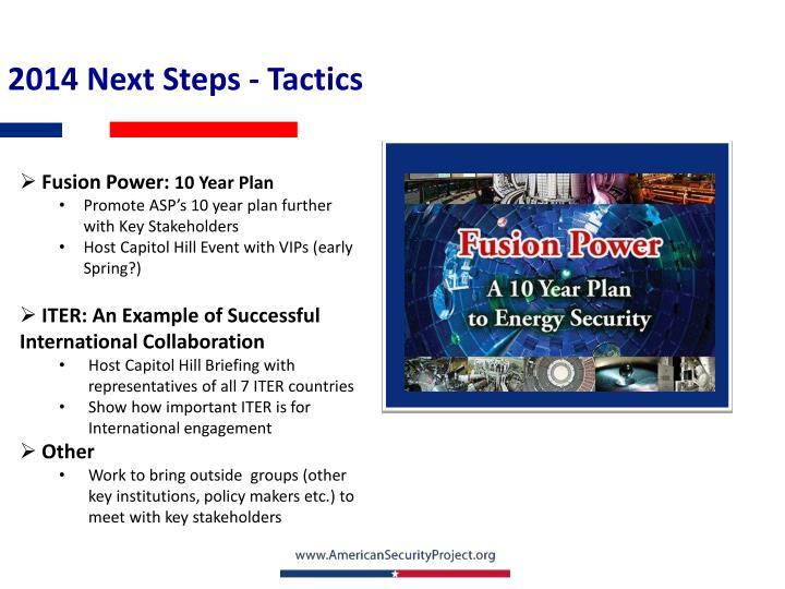 2014 Next Steps - Tactics