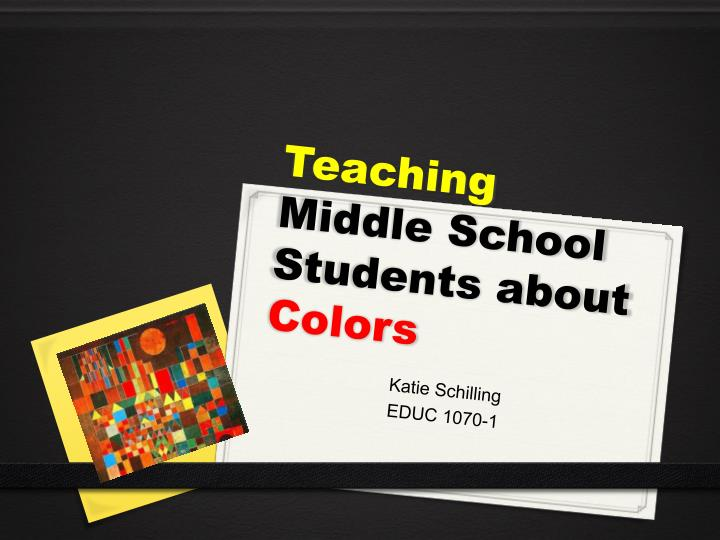 Teaching middle school students about colors