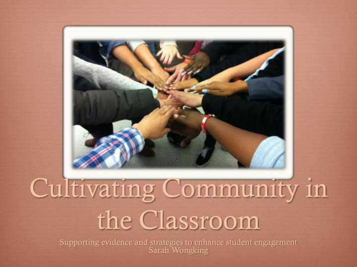 cultivating community in the classroom n.