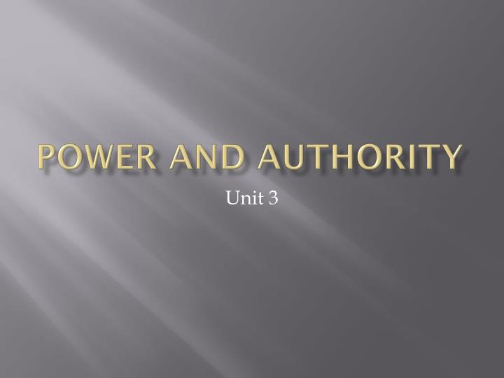 power and authority n.