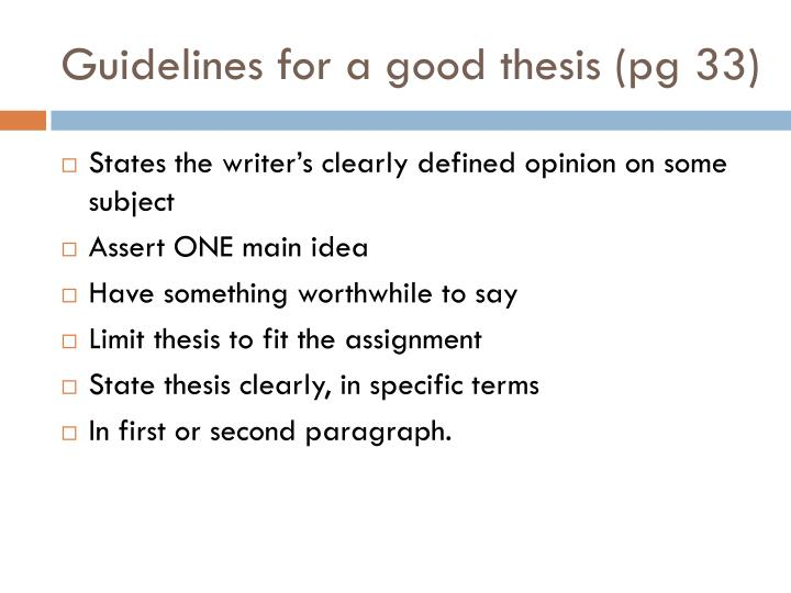 Guidelines for a good thesis (pg 33)