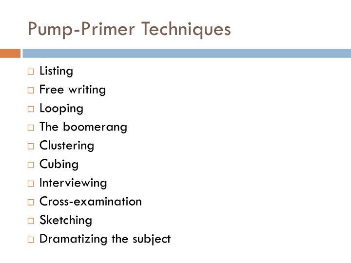 Pump-Primer Techniques