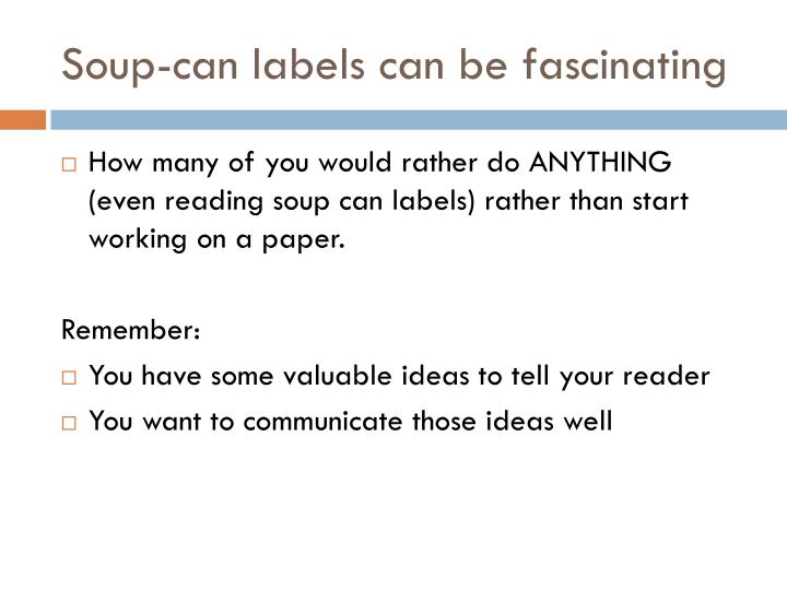 Soup can labels can be fascinating