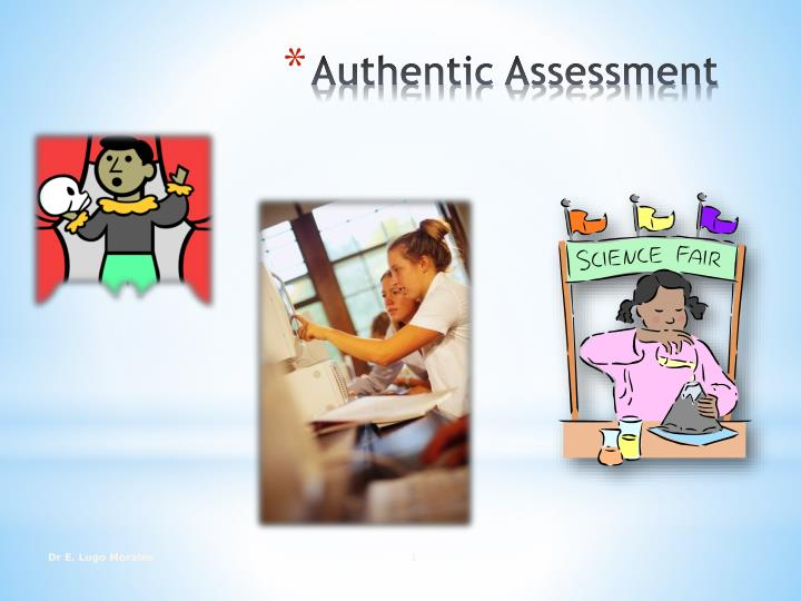 authentic assessment n.