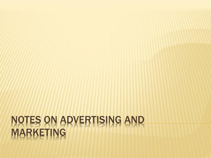 notes on advertising and marketing n.