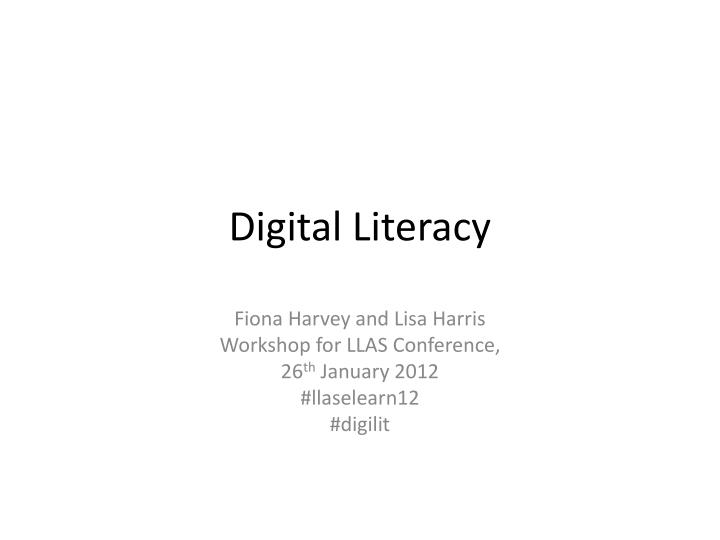 digital literacy n.