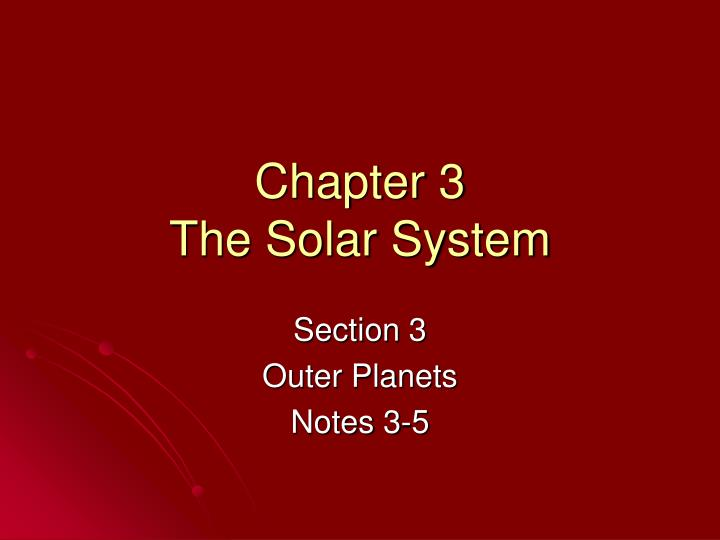 chapter 3 the solar system n.