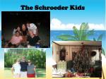 the schroeder kids