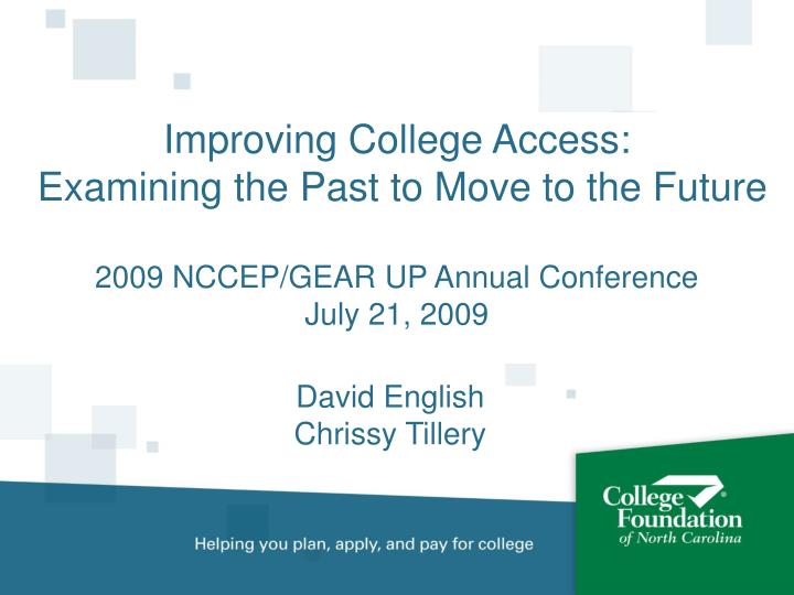 improving college access examining the past to move to the future n.