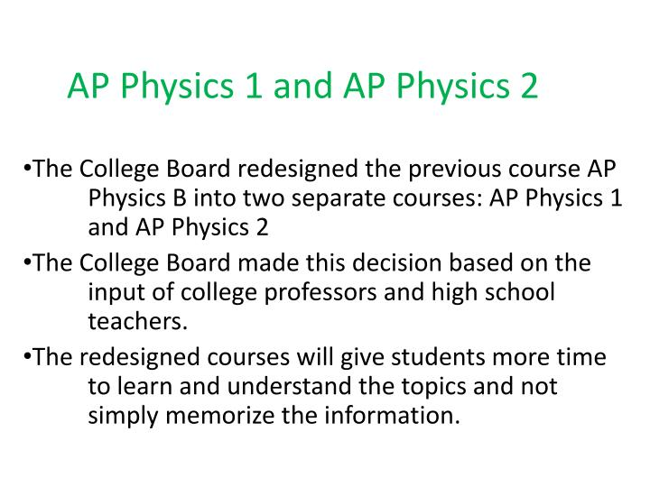 PPT - AP Physics 1 and AP Physics 2 PowerPoint Presentation - ID:2850243