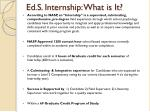 ed s internship what is it