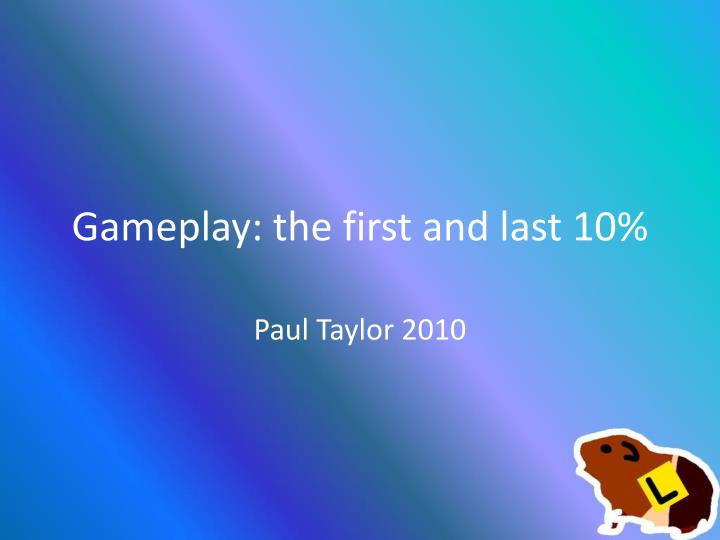 gameplay the first and last 10 n.