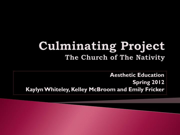 culminating project the church of the nativity n.