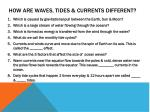how are waves tides currents different